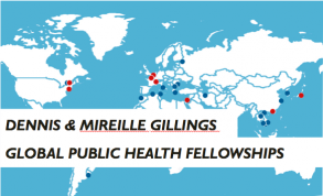 Dennis & Mireille Gillings:  Global Public Health Fellowhsips