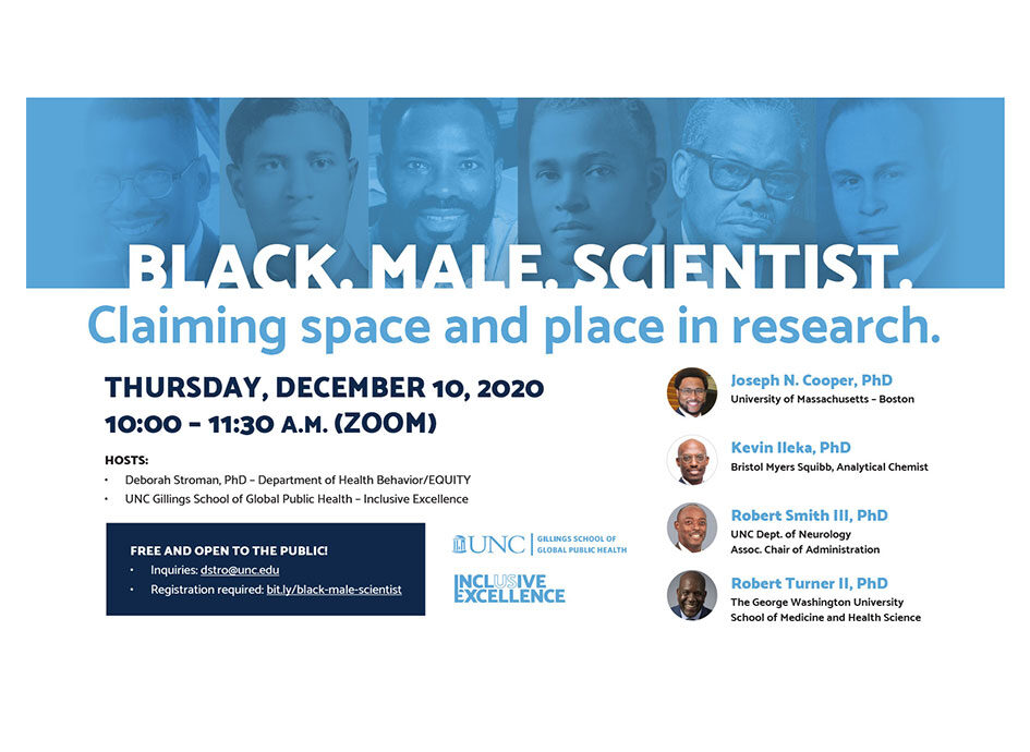 Flyer for Black. Male. Scientist. Claiming Space and Place in Research