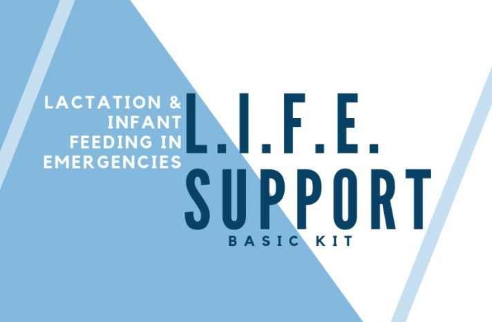 Lactation and Infant Feeding in Emergencies Support (LIFE Support)