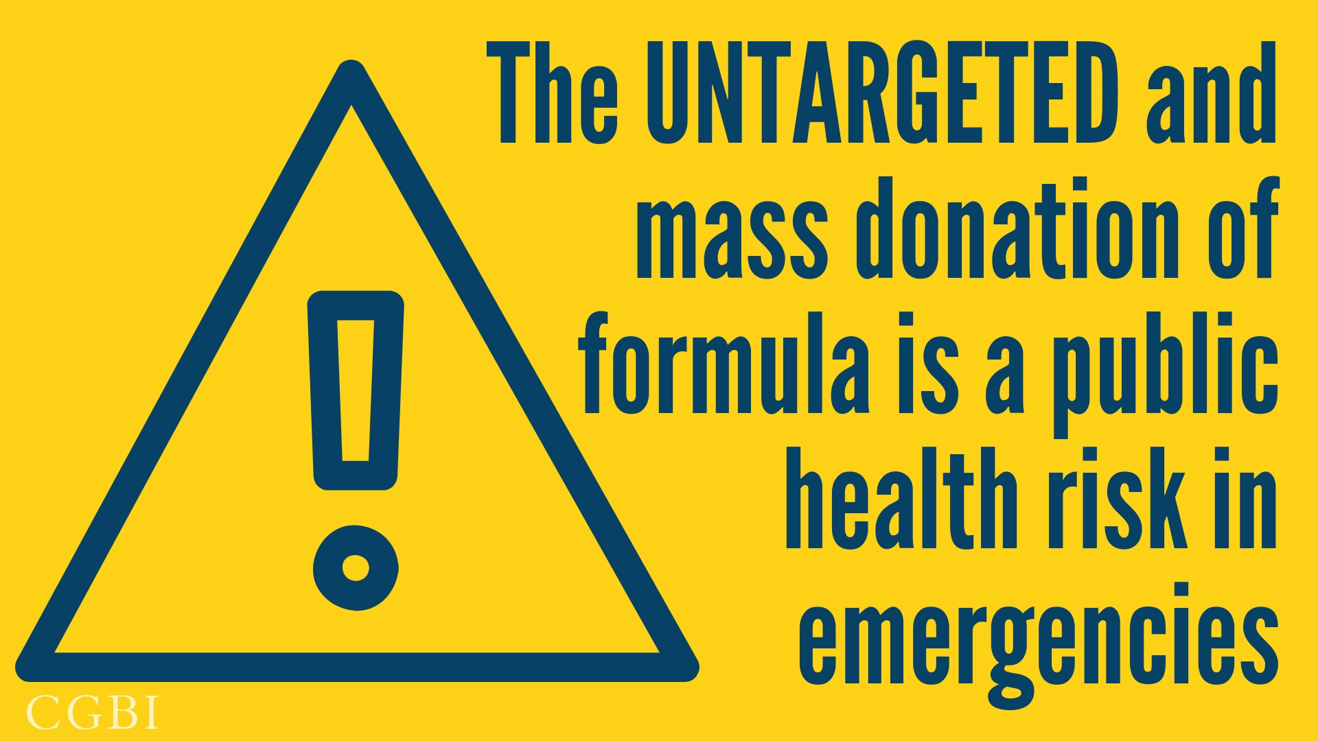 The untargeted and mass donation of formula is a public health risk in emergencies.
