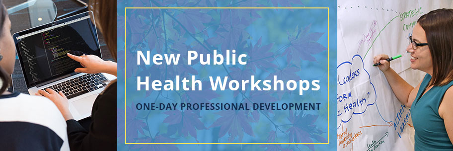 NCIPH offers new public health workshops - one-day professional development opportunities