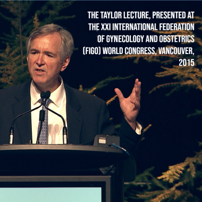 """Pictured: Dr. Herbert Peterson giving a lecture; text reads """"The Taylor Lecture, presented at the XXI International Federation of Gynecology and Obstetrics (FIGO) World Congress, Vancover, 2015"""
