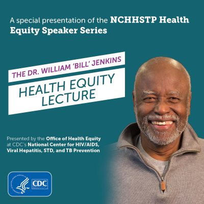 Dr. Bill Jenkins Health Equity Lecture